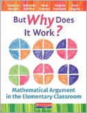 "Cover art of ""But Why Does it Work? Mathematical Argument in the Elementary Grades"""