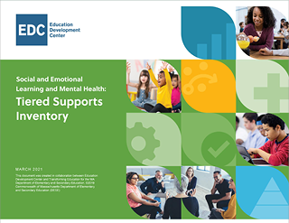 Social and Emotional Learning and Mental Health: Tiered Supports Inventory
